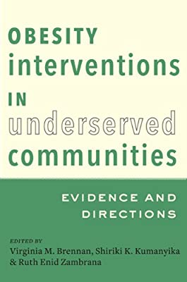 Obesity Interventions in Underserved Communities: Evidence and Directions.pdf