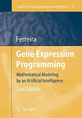 Gene Expression Programming: Mathematical Modeling by an Artificial Intelligence.pdf