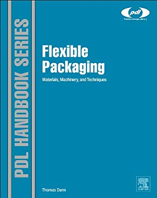 Flexible Packaging: Materials, Machinery, and Techniques.pdf