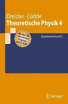 Theoretische Physik: Bd. 4 Quantenmechanik 2.pdf