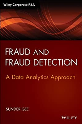 Fraud And Fraud Detection + Website: A Data Analytics Approach.pdf