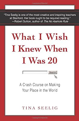 What I Wish I Knew When I Was 20: A Crash Course on Making Your Place in the World.pdf