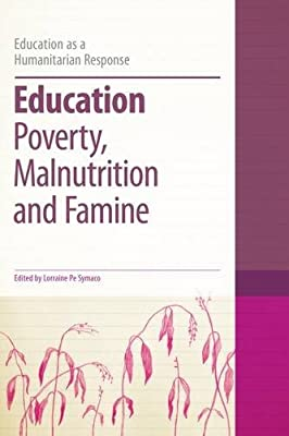 Education, Poverty, Malnutrition and Famine.pdf