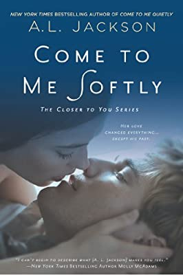 Come to Me Softly: The Closer to You Series.pdf