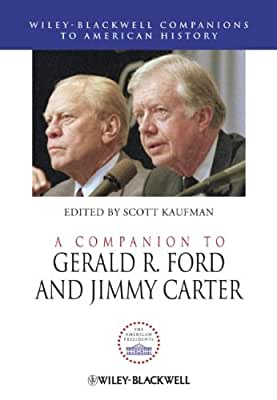 A Companion to Gerald R. Ford and Jimmy Carter.pdf