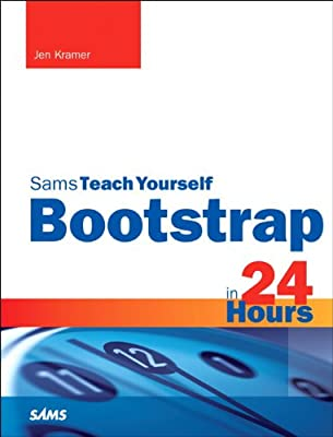 Bootstrap in 24 Hours, Sams Teach Yourself.pdf