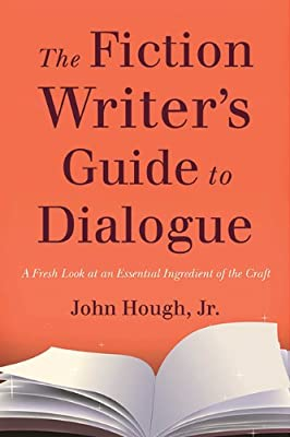The Fiction Writer's Guide to Dialogue: A Fresh Look at an Essential Ingredient of the Craft.pdf