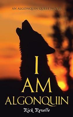 I am Algonquin: An Algonquin Quest Novel.pdf