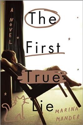 The First True Lie: A Novel.pdf