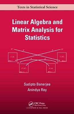 Linear Algebra and Matrix Analysis for Statistics.pdf