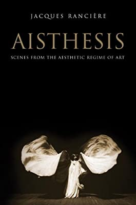 Aisthesis: Scenes from the Aesthetic Regime of Art.pdf