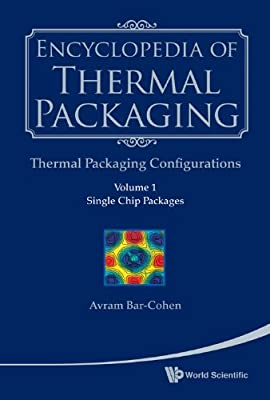 Encyclopedia of Thermal Packaging: Thermal Packaging Configurations Set 2.pdf