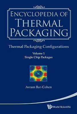 Encyclopedia of Thermal Packaging: Set 2: Thermal Packaging Tools.pdf
