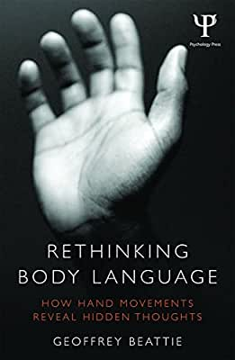 Rethinking Body Language: How Hand Movements Reveal Hidden Thoughts.pdf