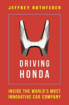 Driving Honda: Inside the World's Most Innovative Car Company.pdf