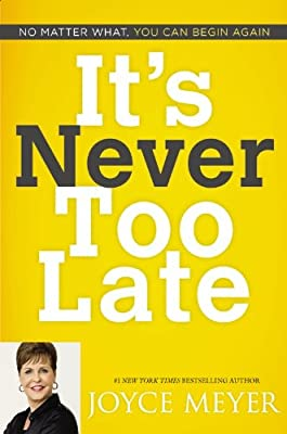 It's Never Too Late: No Matter What, You Can Begin Again.pdf