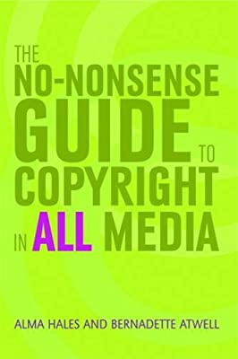 The No-nonsense Guide to Copyright in All Media.pdf