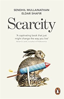 Scarcity: Why having too little means so much.pdf