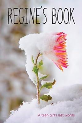 Regine's Book: A Teen Girl's Last Words.pdf