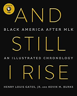 And Still I Rise: Black America Since MLK.pdf