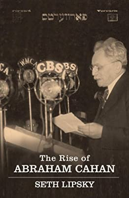 The Rise of Abraham Cahan.pdf