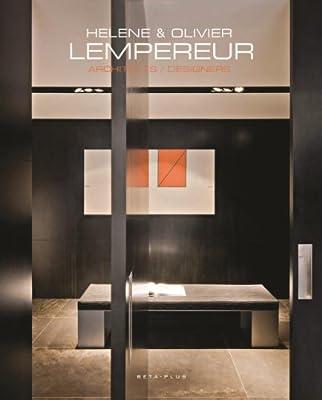 Helene & Olivier Lempereur: Architects/Designers New Works.pdf