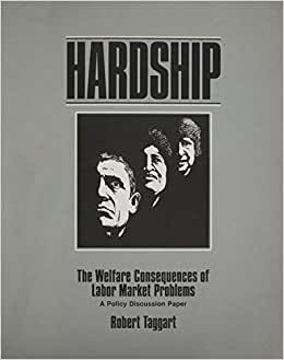 Hardship: The Welfare Consequences of Labo
