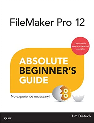 FileMaker Pro 12 Absolute Beginner's Guide.pdf