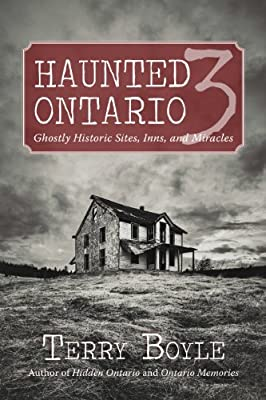 Haunted Ontario 3: Ghostly Historic Sites, Inns and Miracles.pdf