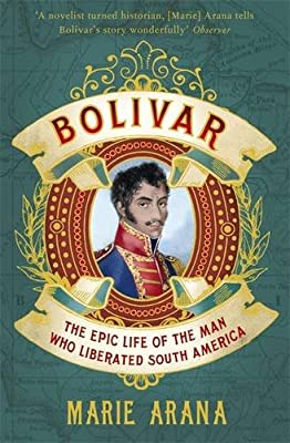 Bolivar: The Epic Life of the Man Who Liberated South America.pdf