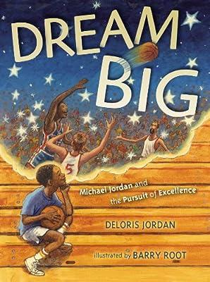 Dream Big: Michael Jordan and the Pursuit of Excellence.pdf