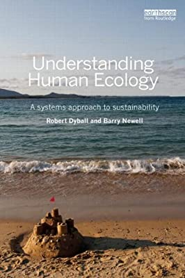 Understanding Human Ecology: A Systems Approach to Sustainability.pdf