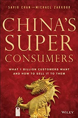 China's Super Consumers: What 1 Billion Customers Want and How to Sell it to Them.pdf