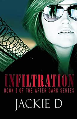 Infiltration: Book One of the After Dark Series.pdf