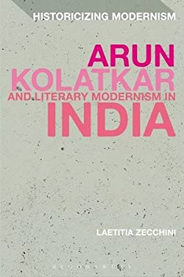 Arun Kolatkar and Literary Modernism in India: Moving Lines.pdf