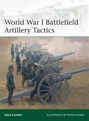 World War I Battlefield Artillery Tactics.pdf
