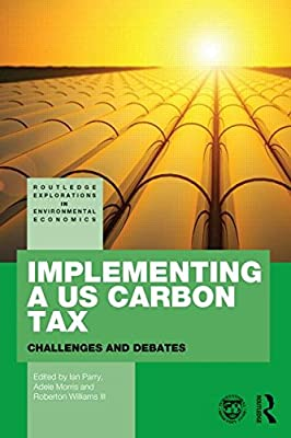 Implementing a Us Carbon Tax: Challenges and Debates.pdf