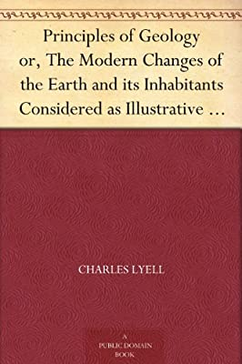 Principles of Geology or, The Modern Changes of the Earth and its Inhabitants Considered as Illustrative of Geology.pdf