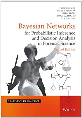 Bayesian Networks for Probabilistic Inference and Decision Analysis in Forensic Science.pdf