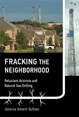 Fracking the Neighborhood: Reluctant Activists and Natural Gas Drilling.pdf