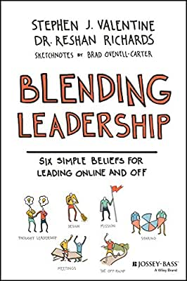 Blending Leadership: Six Simple Beliefs for Leading Online and Off.pdf