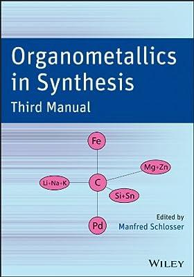 Organometallics in Synthesis: Third Manual.pdf