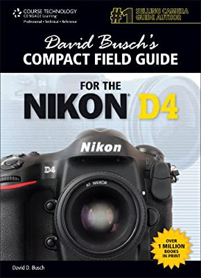 David Buschs Compact Field Guide for Nikon D4.pdf