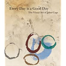 Every Day Is a Good Day: The Visual Art of Joh