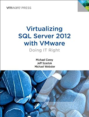 Virtualizing SQL Server 2012 with VMware: Doing IT Right.pdf