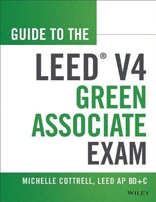 Guide to the LEED Green Associates V4 Exam.pdf