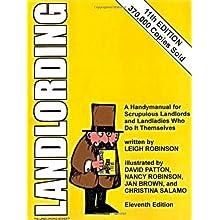 Landlording: A Handymanual for Scrupulous La