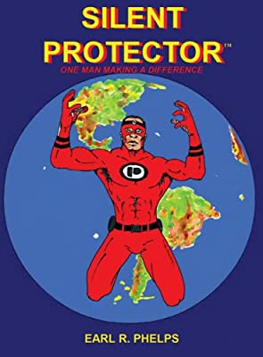 Silent Protector: One Man Making a Difference.pdf