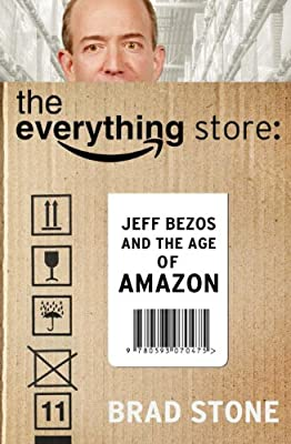 The Everything Store: Jeff Bezos and the Age of Amazon.pdf