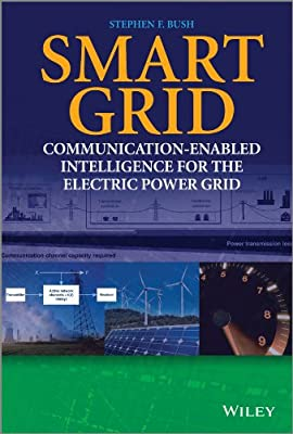 Smart Grid: Communication-enabled Intelligence for the Electric Power Grid.pdf